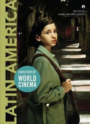 Directory of World Cinema: Latin America - Directory of World Cinema (Paperback)