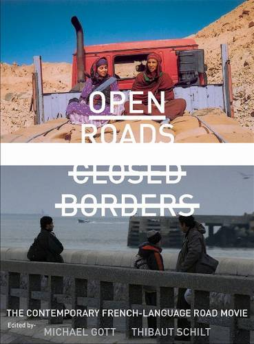 Open Roads, Closed Borders: The Contemporary French-language Road Movie (Paperback)