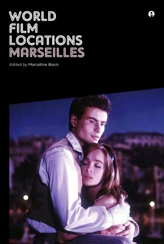 World Film Locations: Marseilles - World Film Locations (Paperback)