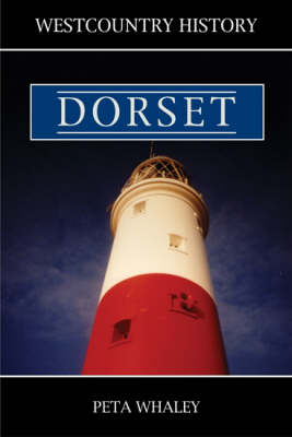 West Country History: Dorset (Paperback)