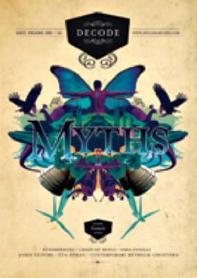 Myths: v. 1: Decode (Paperback)
