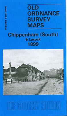 Chippenham (South) and Lacock 1899: Wiltshire Sheet 26.02 - Old O.S. Maps of Wiltshire (Sheet map, folded)