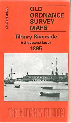 Tilbury Riverside and Gravesend Reach 1895: Essex Sheet 89.01 - Old O.S. Maps of Essex (Sheet map, folded)