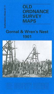 Gornal and Wren's Nest 1901: Staffordshire Sheet 67.11 - Old O.S. Maps of Staffordshire (Sheet map, folded)