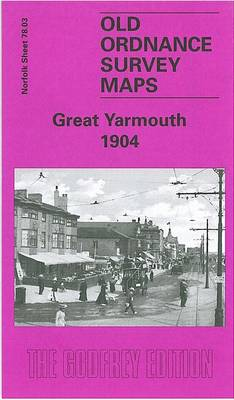 Great Yarmouth 1904: Norfolk Sheet 78.03 - Old O.S. Maps of Norfolk (Sheet map, folded)