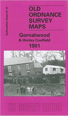 Gornalwood and Himley Coalfield 1901: Staffordshire Sheet 67.10 - Old O.S. Maps of Staffordshire (Sheet map, folded)