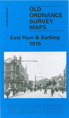 East Ham and Barking 1915: London Sheet 044.3 - Old Ordnance Survey Maps of London (Sheet map, folded)