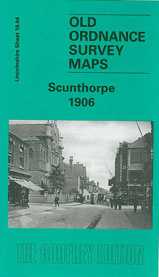 Scunthorpe 1906: Lincolnshire Sheet 018.04 - Old Ordnance Survey Maps of Lincolnshire (Sheet map, folded)