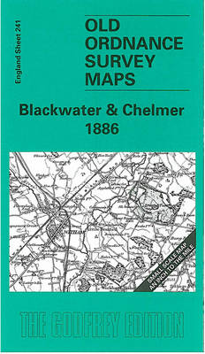 Blackwater and Chelmer 1886: One Inch Map 241 - Old Ordnance Survey Maps of England & Wales (Sheet map, folded)