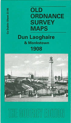 Dun Laoghaire and Monkstown 1908: Dublin Sheet 23.06 - Old Ordnance Survey Maps of County Dublin (Sheet map, folded)