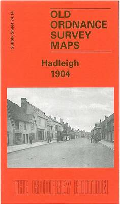 Hadleigh 1904: Suffolk Sheet 74.14 - Old O.S. Maps of Suffolk (Sheet map, folded)