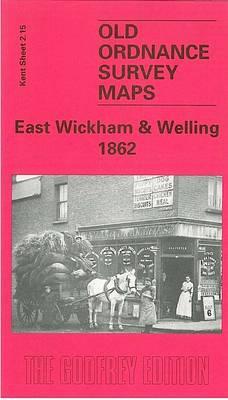 East Wickham and Welling 1862: Kent Sheet 2.15 - Old O.S. Maps of Kent (Sheet map, folded)