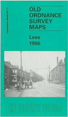 Lees 1906: Lancashire Sheet 97.11 - Old O.S. Maps of Lancashire (Sheet map, folded)