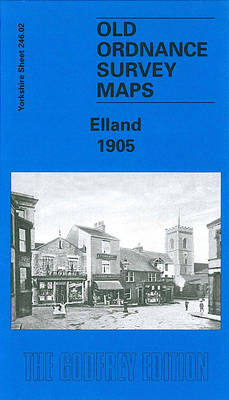 Elland 1905: Yorkshire Sheet 246.02 - Old O.S. Maps of Yorkshire (Sheet map, folded)