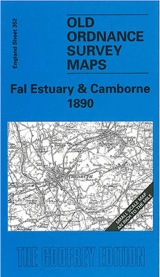 Fal Estuary and Camborne 1900: One Inch Map 352 - Old Ordnance Survey Maps of England & Wales (Sheet map, folded)