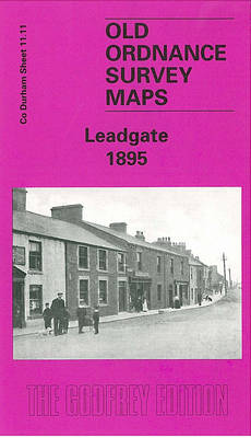 Leadgate 1895: Durham Sheet 11.11 - Old O.S. Maps of Co.Durham (Sheet map, folded)