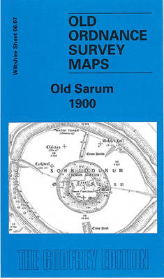 Old Sarum 1900: Wiltshire Sheet 66.07 - Old O.S. Maps of Wiltshire (Sheet map, folded)