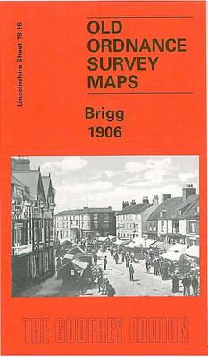 Brigg 1906: Lincolnshire Sheet 019.16 - Old Ordnance Survey Maps of Lincolnshire (Sheet map, folded)