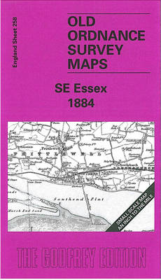 South East Essex 1884: One Inch Map 258 - Old Ordnance Survey Maps of England & Wales (Sheet map, folded)