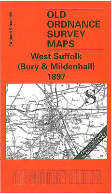West Suffolk (Bury and Mildenhall) 1897: One Inch Map 189 - Old Ordnance Survey Maps of England & Wales (Sheet map, folded)