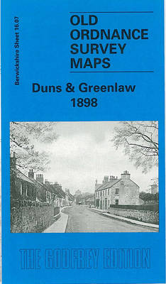 Duns and Greenlaw 1898: Berwickshire Sheet 16.07 - Old O.S. Maps of Berwickshire (Sheet map, folded)