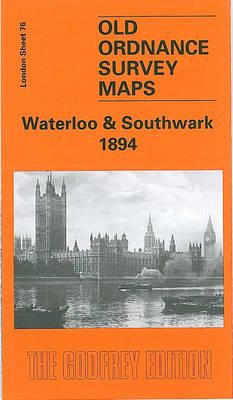 Waterloo and Southwark 1894: London Sheet 076.2 - Old O.S. Maps of London (Sheet map, folded)