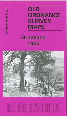 Greetland 1905: Yorkshire Sheet 246.01 - Old O.S. Maps of Yorkshire (Sheet map, folded)