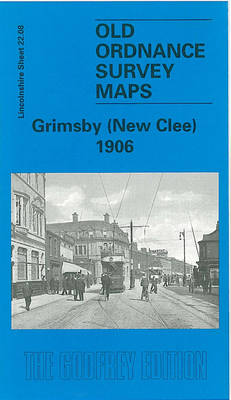 Grimsby (New Clee) 1906: Lincolnshire Sheet 022.08 - Old Ordnance Survey Maps of Lincolnshire (Sheet map, folded)