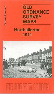 Northallerton 1911: Yorkshire Sheet 56.13 - Old O.S. Maps of Yorkshire (Sheet map, folded)