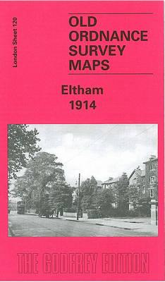 Eltham 1914: London Sheet 120.3 - Old O.S. Maps of London (Sheet map, folded)