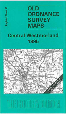 Central Westmorland 1895: One Inch Sheet 039 - Old Ordnance Survey Maps - Inch to the Mile (Sheet map, folded)