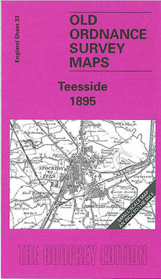 Teesside 1895: One Inch Sheet 033 - Old Ordnance Survey Maps - Inch to the Mile (Sheet map, folded)
