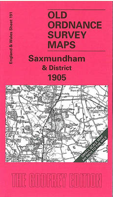 Saxmundham and District 1905: One Inch Map 191 - Old Ordnance Survey Maps of England & Wales (Sheet map, folded)