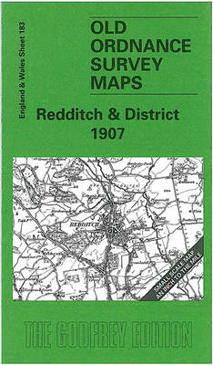 Redditch and District 1907: One Inch Map 183 - Old Ordnance Survey Maps of England & Wales (Sheet map, folded)