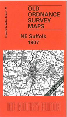 North East Suffolk 1907: One Inch Map 176 - Old Ordnance Survey Maps of England & Wales (Sheet map, folded)