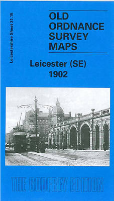 Leicester (SE) 1902-11: Leicestershire Sheet 31.15 - Old O.S. Maps of Leicestershire (Sheet map, folded)