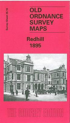 Redhill 1895: Surrey Sheet 26.16 - Old Ordnance Survey Maps of Surrey (Sheet map, folded)