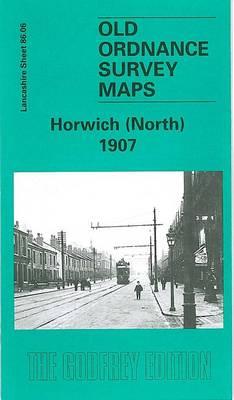 Horwich (North) 1907: Lancashire Sheet 86.06 - Old O.S. Maps of Lancashire (Sheet map, folded)