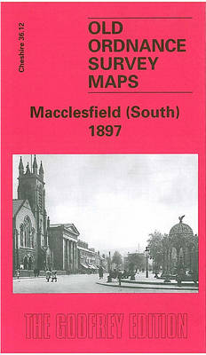 Macclesfield (South) 1897: Cheshire Sheet 36.12 - Old O.S. Maps of Cheshire (Sheet map, folded)