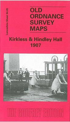 Kirkless and Hindley Hall 1907: Lancashire Sheet 94.05 - Old O.S. Maps of Lancashire (Sheet map, folded)