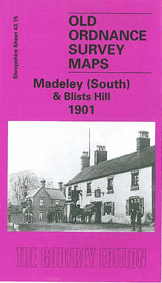 Madeley (South) & Blists Hill 1901: Madeley (south) and Blists Hill: Shropshire Sheet 43.15 - Old Ordnance Survey Maps of Shropshire (Sheet map, folded)