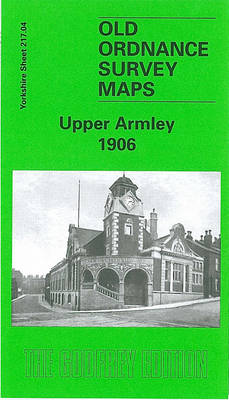 Upper Armley 1906: Yoikshire Sheet 217.04 - Old O.S. Maps of Yorkshire (Sheet map, folded)