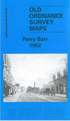 Perry Barr 1902: Staffordshire Sheet 69.09 - Old O.S. Maps of Staffordshire (Sheet map, rolled)