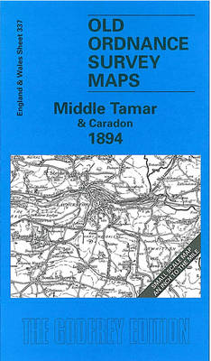 Middle Tamar and Caradon 1894: One Inch Map 337 - Old O.S. Maps of England and Wales (Sheet map, folded)