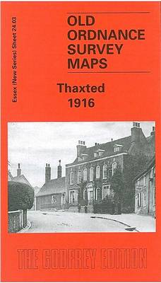 Thaxted 1916: Essex Sheet 24.09 - Old O.S. Maps of Essex (Sheet map, folded)