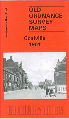 Coalville 1901: Leicestershire Sheet 23.04 - Old O.S. Maps of Leicestershire (Sheet map, folded)