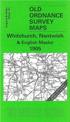 Whitchurch, Nantwich and English Maelor 1905: One Inch Sheet 122 - Old O.S. Maps of England and Wales (Sheet map, folded)