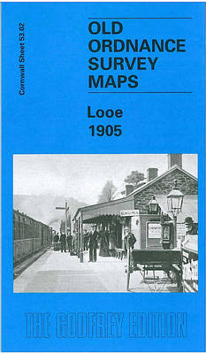 Looe 1905: Cornwall Sheet 53.02 - Old O.S. Maps of Cornwall (Sheet map)