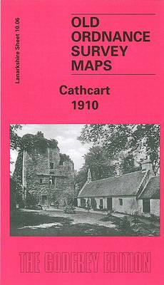 Cathcart 1910: Lanarkshire Sheet 10.06 - Old O.S. Maps of Lanarkshire (Sheet map, folded)