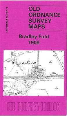 Bradley Fold 1908: Lancashire Sheet 87.15 - Old O.S. Maps of Lancashire (Sheet map, folded)